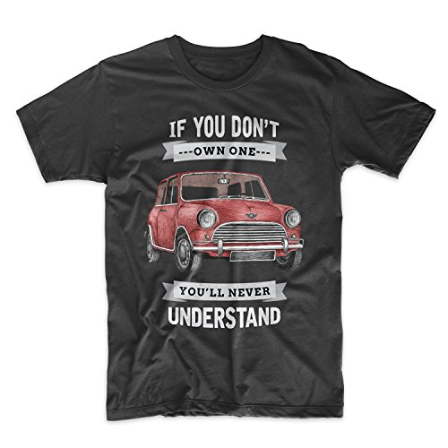 If You Don't Own One You'll Never Understand Classic Vintage Car Herren T-Shirt Schwarz