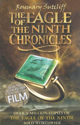 The Eagle of the Ninth Chronicles by Rosemary Sutcliff (2010-06-03)