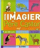 """Afficher """"Mon imagier du Père Castor, au zoo"""""""