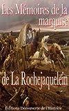 Les Mémoires de la marquise de la Rochejaquelein (Illustré) (La Guerre de Vendée t. 3) (French Edition)