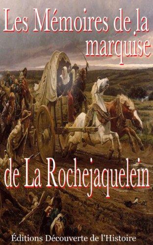 Lire Les Mémoires de la marquise de la Rochejaquelein (Illustré) (La Guerre de Vendée t. 3) epub pdf