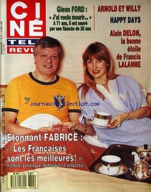CINE TELE REVUE [No 15] du 09/04/1987 - GLENN FORD - ARNOLD ET WILLY - HAPPY DAYS - ALAIN DELON - FRANCIS LALANNE - FABRICE - LES FRANCAISES SONT LES MEILLEURES