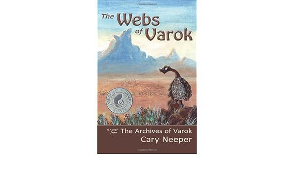 The Webs of Varok (The Archives of Varok Book 2)