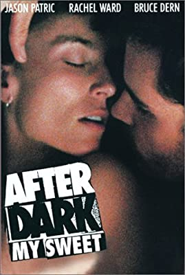 After Dark, My Sweet by Jason Patric