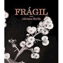 Frágil: Poemario sentimental