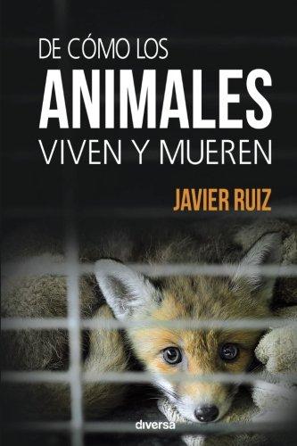 De cómo los animales viven y mueren (Conciencia)