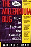 The Millennium Bug: How to Survive the Coming Chaos