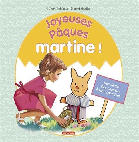 Joyeuses Pâques, Martine !