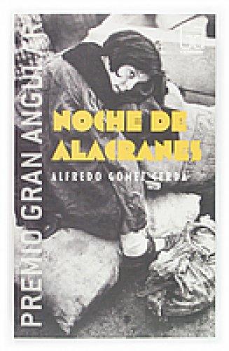 Noche de alacranes (eBook-ePub) (Gran angular nº 255) por Alfredo Gómez Cerdá
