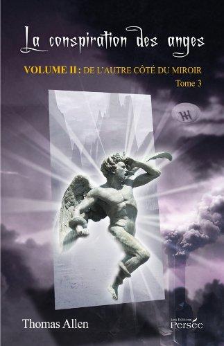 La conspiration des anges -Volume II - Tome 3