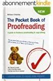 The Pocket Book of Proofreading: A guide to freelance proofreading & copy-editing (English Edition)