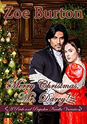 Merry Christmas, Mr. Darcy!: A Pride & Prejudice Novella Variation