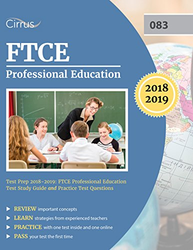 FTCE Professional Education Test Prep 2018-2019: FTCE Professional Education Test Study Guide and Practice Test Questions (English Edition) (Ftce Professional Education Test)