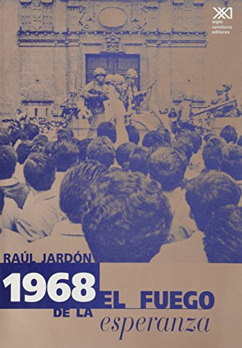 1968, el fuego de la esperanza (Historia inmediata)