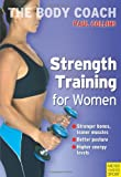 Strength Training for Women (The Body Coach)