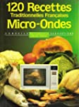 Cent 20 recettes micro-ondes