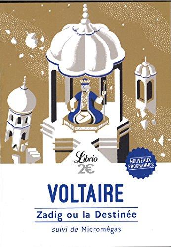 Zadig ou la destinée par Voltaire