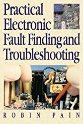 Practical Electronic Fault Finding and Troubleshooting