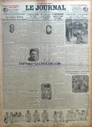 JOURNAL (LE) [No 12683] du 09/07/1927 - LES REGIONS LIBEREES ONT BIEN MERITE DE LA PATRIE PAR PIERRE LA MAZIERE - L'ESCALADE DES ALPES PAR LES TOUR DE FRANCE - ? RAYMOND VALLIER ? - LES COMPAGNONS DE LA HAINE PAR GABRIEL BERNARD - LA CHAMBRE REFUSE AUX FEMMES LE DROIT DE VOTE - LES DEPUTES ELUS SENATEURS NE POURRONT PAS VOTER A LA CHAMBRE - LA PELOTE BASQUE EST BIEN PRESIDEE PAR GASTON VIDAL - CONCOURS DU CONSERVATOIRE - OPERA PAR G. DE PAWLOWSKI - M. LEYMARIE UN DES CONDAMNES DU BONNET ROUGE E par Collectif