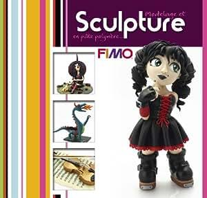 """Fimo - Livre Fimo N° 3 """"Modelage et sculpture avec Fimo"""", gabarits de coupe inclus"""