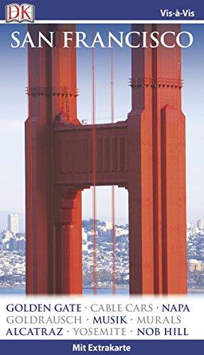 Vis-à-Vis Reiseführer San Francisco: mit Extra-Karte und Mini-Kochbuch zum Herausnehmen