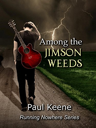 ebook: Among the Jimson Weeds (Running Nowhere Trilogy Book 1) (B00MTCWK5K)