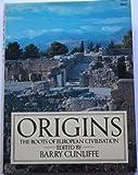 Origins: Roots of European Civilization