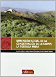 Dimensión Social de la Conservación de la Fauna Silvestre: la Tortuga Mora