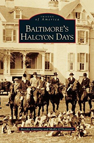 Baltimore's Halcyon Days