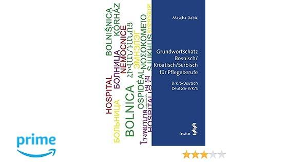 Grundwortschatz Bosnischkroatischserbisch Für Pflegeberufe