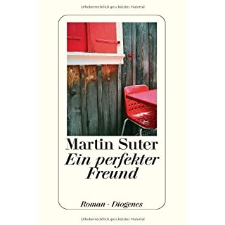 Ein perfekter Freund von Suter. Martin (2002) Gebundene Ausgabe