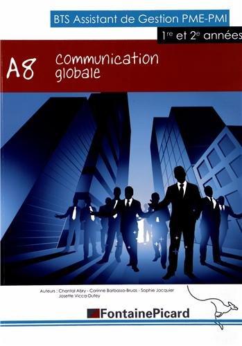 Communication globale A8 BTS Assistant de gestion PME-PMI 1re et 2e années