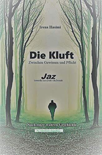 Die Kluft - Jaz: Zwischen Gewissen und Pflicht/Između savjesti i dužnosti/Po istinitom događaju/