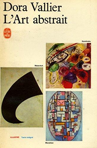 L'art abstrait / 1967 / Vallier, Dora
