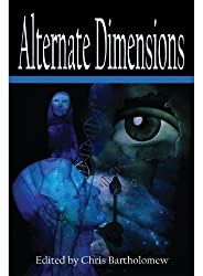Alternate Dimensions: Written by Glynn Barrass, 2011 Edition, Publisher: Static Movement [Paperback]