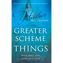 In the Greater Scheme of Things