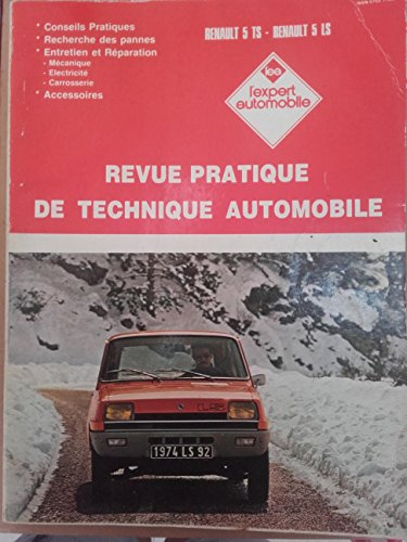 Revue pratique de technique automobile RENAULT 5 TS - RENAULT 5 LS (Septembre 1986) par ETAI