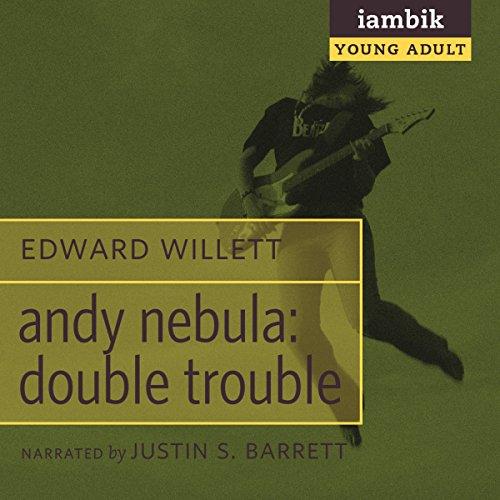 Andy Nebula: Double Trouble  Audiolibri