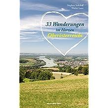 33 Wanderungen im Herzen Oberösterreichs