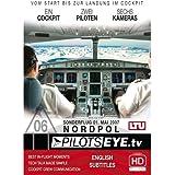 PilotsEYE.tv | NORDPOL - Sonderflug |:| WMV-HD |:| Cockpitflight LTU Airbus A330-200 | DVD-ROM