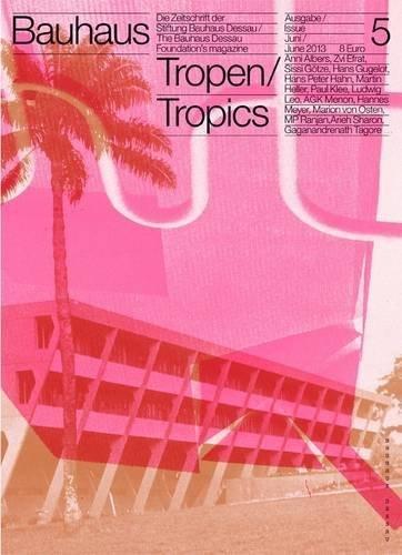Bauhaus N5: Tropics (Bauhaus Magazine) b...
