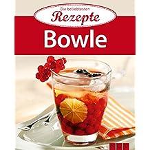 Bowle: Die beliebtesten Rezepte