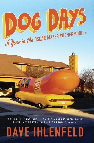 dog-days-a-year-in-the-oscar-mayer-wienermobile-by-dave-ihlenfeld-2011-07-05