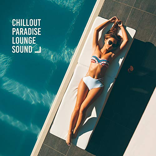 Weekend-lounge (Chillout Paradise Lounge Sound: Most Relaxing Chill Out Music in 2019, Sounds of Total Relax, Celebrating the Vacation Time, Holiday Calm & Rest)