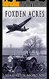 Foxden Acres (The Dudley Sisters Saga Book 1)