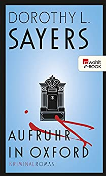 aufruhr-in-oxford-ein-fall-fr-lord-peter-wimsey-10
