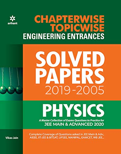 Chapterwise Topicwise Solved Papers Physics for Engineering Entrances 2020