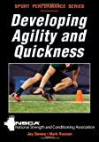 Developing Agility and Quickness (Sport Performance Series)