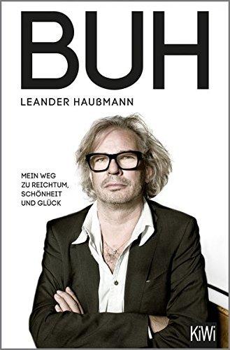Buh: Mein Weg zu Reichtum, Sch??nheit und Gl??ck by Leander Hau??mann (2015-04-02)
