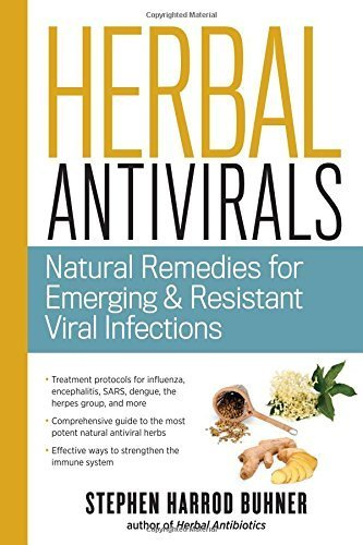 Herbal Antivirals: Natural Remedies for Emerging & Resistant Viral Infections by Buhner, Stephen Harrod (2013) Paperback